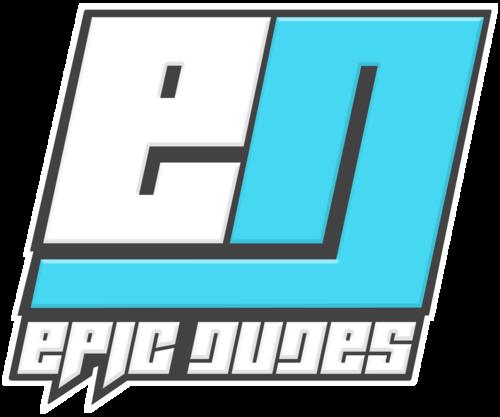 EPIC DUDES